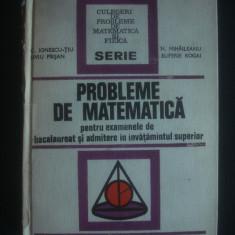 PROBLEME DE MATEMATICA PENTRU EXAMENELE DE BACALAUREAT SI ADMITERE IN ...