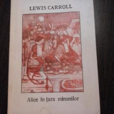 PERIPETIILE ALISEI IN TARA MINUNILOR - Lewis Carroll - Colectia