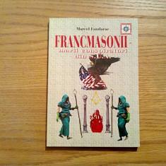 FRANCMASONII * Marii Conspiratori din SUA - Marcel Fandarac - Corrida, 2001 - Carte masonerie