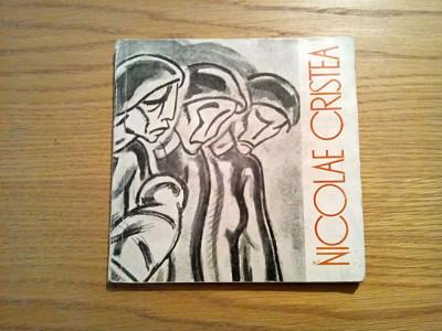 NICOLAE CRISTEA - text: Eugen Iacob - Meridiane, 1967, 93 p.; tiraj: 3000 ex. foto