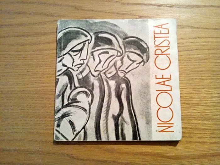 NICOLAE CRISTEA - text: Eugen Iacob - Meridiane, 1967, 93 p.; tiraj: 3000 ex.
