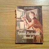 SPIONAI PRIMULUI RAZBOI MONDIAL - Edwin Woodhall - 128 p. - Istorie