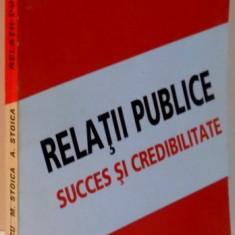 RELATII PUBLICE SUCCES SI CREDIBILITATE - Carte Marketing