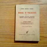 MANUAL DE PUBLICITATE * Tehnica Moderna a Vanzarii - Louis Ange - 1936, 345 p.