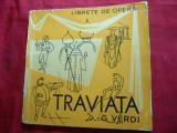 G.Verdi- Traviata -Libret de Fr.M.Piave -Ed. Muzicala 1966