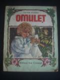 VICTOR EFTIMIU - OMULET * ilustratii color