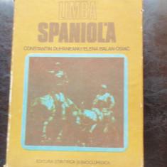 LIMBA SPANIOLA - CONSTANTIN DUHANEANU - Curs Limba Spaniola