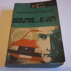 VICTOR BEDA / GHEORGHE ENE - SECUNDE... SI VIETI - Revista auto