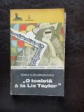 O TOALETA A LA LIZ TAYLOR - RODICA OJOG BRASOVEANU