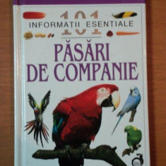 PASARI DE COMPANIE 101 INFORMATII ESENTIALE 2001 - Carte Biologie
