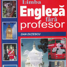 Dan Dutescu - Limba engleza fara profesor - 587988 - Ghid de conversatie niculescu