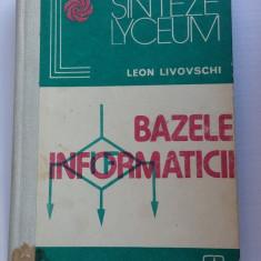 Bazele Informaticii -- Leon Livovschi