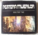 """""""PESTERA MUIERILOR"""", G. Diaconu / C. Lascu / C. Ponta, 1980. Carte noua, Alta editura"""