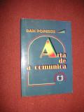 Dan Popescu - Arta de a comunica