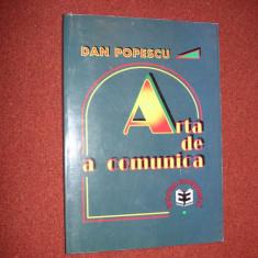 Dan Popescu - Arta de a comunica - Carte Marketing