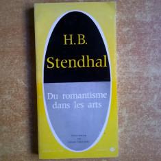 H. B. Stendhal - Du romantisme dans les arts