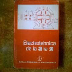 Emil Micu - Electrotehnica de la A la Z - Carti Electrotehnica