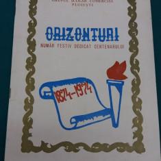GRUP ȘCOLAR COMERCIAL PLOIEȘTI - ORIZONTURI* NUMĂR FESTIV CENTENAR 1874-1974