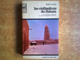 Attilio Gaudio - Les civilisations du Sahara