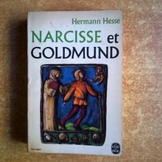 Hermann Hesse - Narcisse et Goldmund {Limba franceza} - Carte in franceza