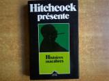 Alfred Hitchcock presente Histoires macabres