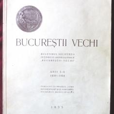 BUCURESTII VECHI. Buletinul Societatii Istorico-Arheologice