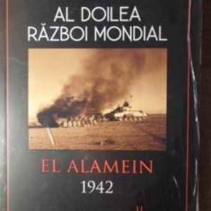Al Doilea Razboi Mondial El Alamein 1942 - Ken Ford, 386160 - Istorie