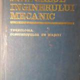 Manualul Inginerului Mecanic Tehnologia Constructiilpor De Ma - Gh. Buzdugan, 386032