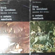 Frica In Occident(secolele Xiv-xviii) O Cetate Asediata Vol.1 - Jean Delumeau, 385720 - Album Arta
