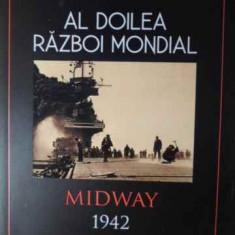 Al Doilea Razboi Mondial Midway 1942 - Mark Healy, 385811 - Istorie