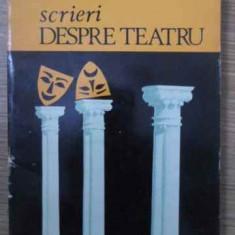 Scrieri Despre Teatru - Petru Comarnescu, 385399 - Carte Teatru
