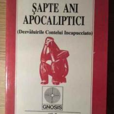 Sapte Ani Apocaliptici - Ion Tugui, 385516 - Carti Budism