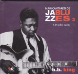 CD Mari cantareti de Jazz Bluess 3, BB King