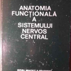 Anatomia Functionala A Sistemului Nervos Central - Armand Andronescu, 386134