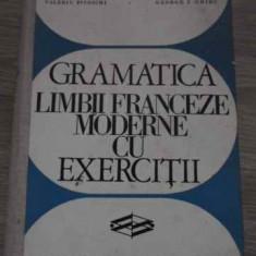 Gramatica Limbii Franceze Moderne Cu Exercitii - Valeriu Pisoschi George I.ghidu, 385163 - Carte Literatura Franceza