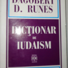 DICTIONAR DE IUDAISM AN 1997/291PAG.= DAGOBERT RUNES - Carti Iudaism