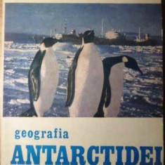 Geografia Antarctidei - Gh. Neamu, 385980 - Carte Geografie