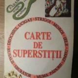 Carte De Superstitii - Colectiv ,386103