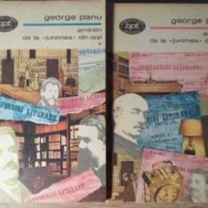 Amintiri De La Junimea Din Iasi Vol.1-2 - George Panu, 385805 - Biografie