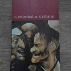 O Estetica A Uratului - Karl Rosenkranz, 385156 - Album Arta
