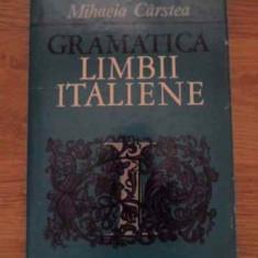 Gramatica Limbii Italiene - Mihaela Carstea, 385138 - Carte Literatura Italiana