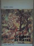 Ulcioare De Piatra - George Lesnea ,385863