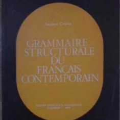 Grammaire Structurale Du Francais Contemporain - Teodora Cristea, 385909 - Carte Literatura Franceza