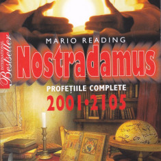 Carte: Mario Reading - Nostradamus - Profetiile complete (in stare noua)