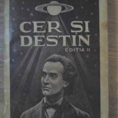 Cer Si Destin - Armand G.constantinescu, 385918 - Carte veche