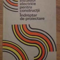 Instalatii Electrice Pentru Constructii. Indreptar De Proiect - M. Duminicatu, C. Bianchi, C. Ionescu, G. Chirita, 385005 - Carti Electrotehnica