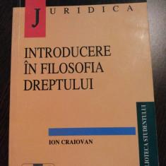 INTRODUCERE IN FILOSOFIA DREPTULUI - Ion Craiovan - 1998, 292 p. - Carte Teoria dreptului
