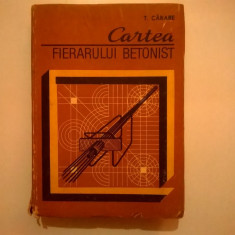 T. Carare - Cartea fierarului betonist