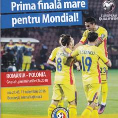 Program oficial - meci fotbal ROMANIA - POLONIA 11.11.2016