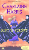 Charlaine Harris - Mort si-ngropat, Vampirii Sudului, Vol. 9, Alta editura